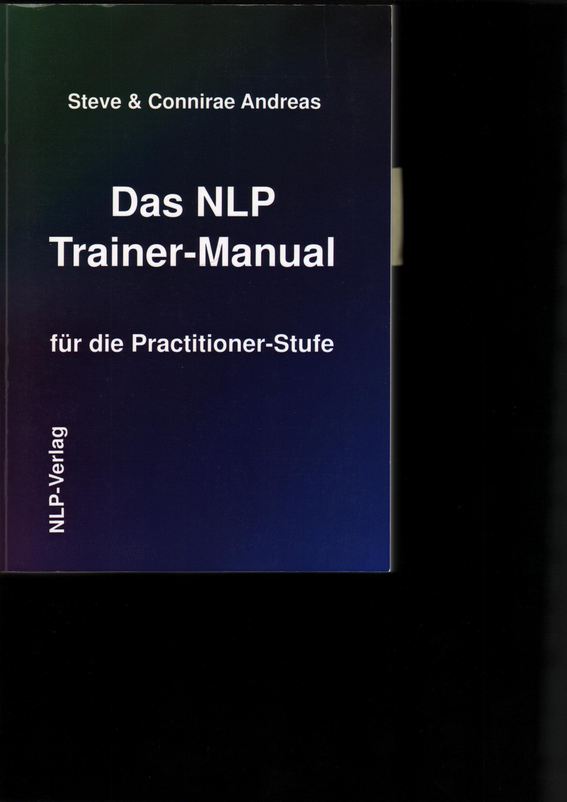 Das NLP-Trainer-Manual für die Practitioner-Stufe