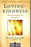 Lovingkindness: The Revolutionary Art of