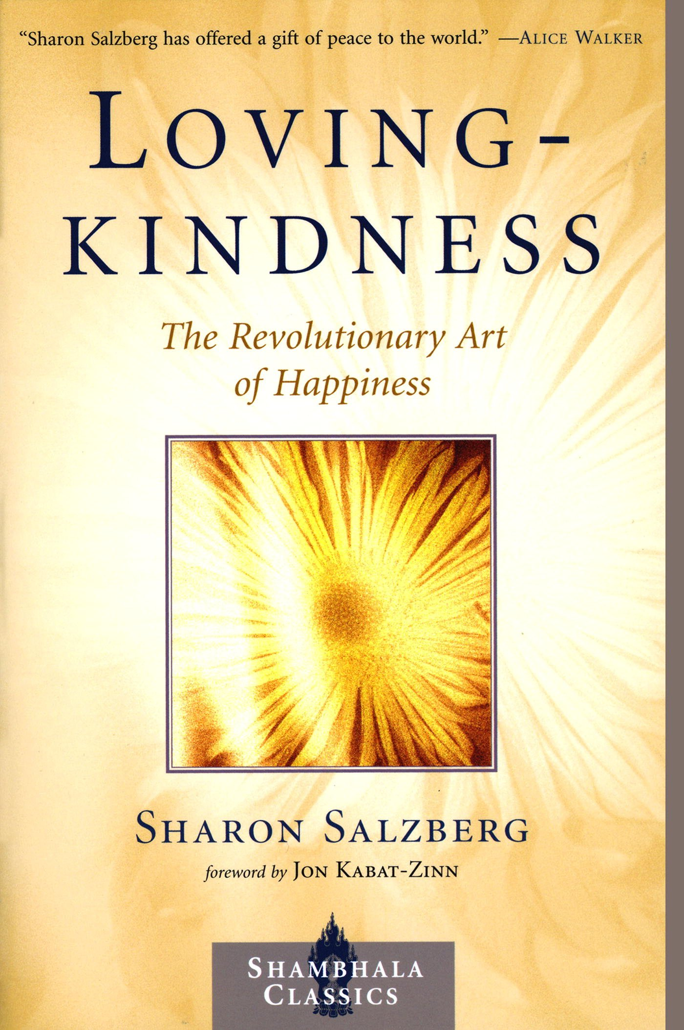 Lovingkindness  The Revolutionary Art Of Happiness  Shambhala Classics   English Edition