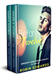 Before Twelve: A Serendipity Series Prequel Duology (2 in 1 Box Set)