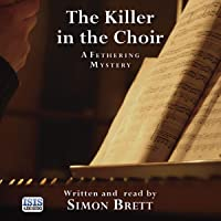 The Killer in the Choir: A Fethering Mystery