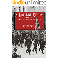 A Reluctant Citizen:: Making a Life in German-occupied Memel and Lithuania 1932-1940