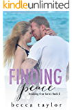 Finding Peace (Breaking Free Series)
