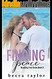 Finding Peace (Breaking Free Series)