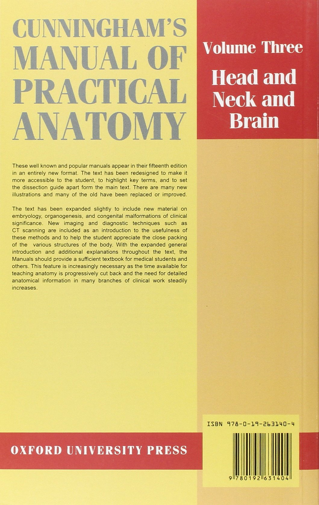Buy Cunningham's Manual of Practical Anatomy: Volume 3. Head and Neck and  Brain: 003 (Oxford Medical Publications) Book Online at Low Prices in India  ...