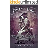 Folly at the Fair: An Annie Oakley Mystery (Annie Oakley Mystery Series Book 3)
