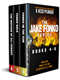 The Jake Fonko Series: Books 4, 5 & 6 (Jake Fonko Collection Book 2)