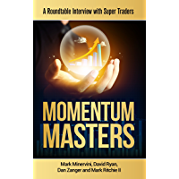 Momentum Masters: A Roundtable Interview with Super Traders
