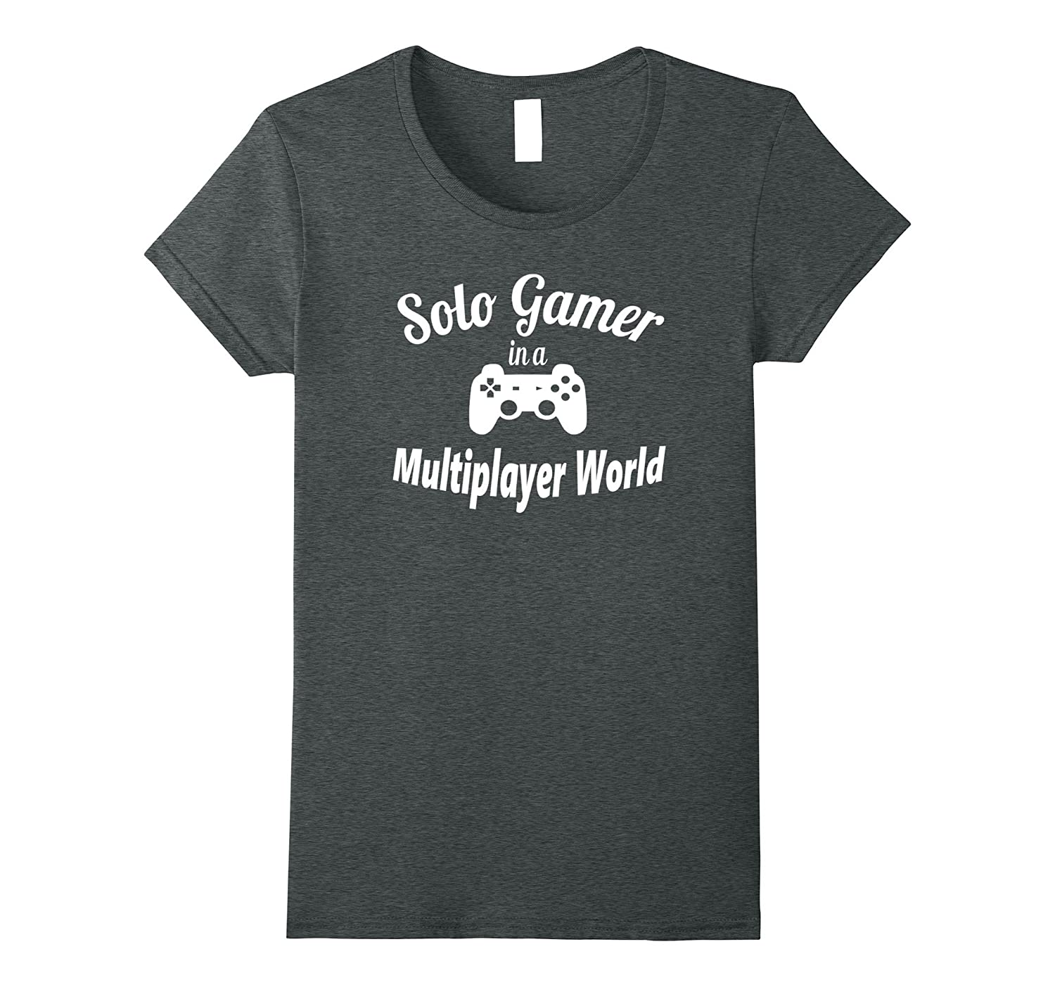 Gaming T-shirt-Solo Gamer In A Multiplayer World Tee