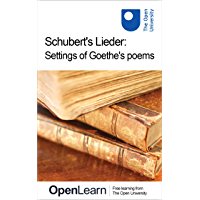 Schubert's Lieder: Settings of Goethe's poems (English Edition)
