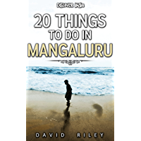 20 things to do in Mangaluru (20 Things (Discover India) Book 14) (English Edition)