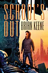 School's Out Kindle Edition