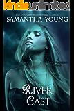 River Cast (The Tale of Lunarmorte Book 2)