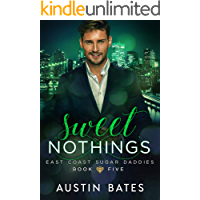Sweet Nothings (East Coast Sugar Daddies Book 5) (English Edition)