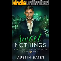 Sweet Nothings (East Coast Sugar Daddies Book 5)