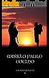 Missão Paulo Coelho: Uma Peregrinação Em Busca do Mago