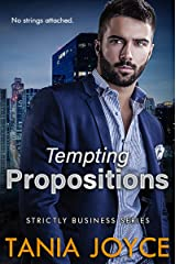 Tempting Propositions - Strictly Business Book 1 Kindle Edition