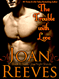 The Trouble With Love (Texas One Night Stands Book 1)