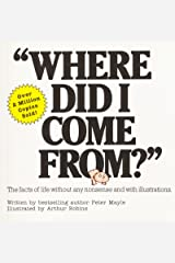 Where Did I Come From? Paperback