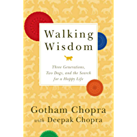 Walking Wisdom: Three Generations, Two Dogs, and the Search for a Happy Life (English Edition)