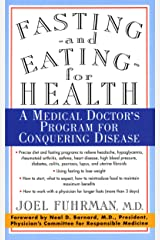 Fasting and Eating for Health: A Medical Doctor's Program For Conquering Disease (English Edition) eBook Kindle
