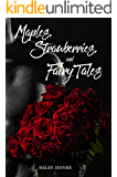 Maples, Strawberries and Fairy Tales (Leaves of a Maple Book 4)