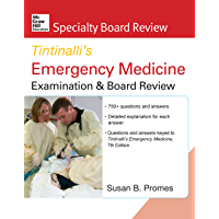 McGraw-Hill Specialty Board Review Tintinalli's Emergency Medicine Examination and Board Review, 7th Edition