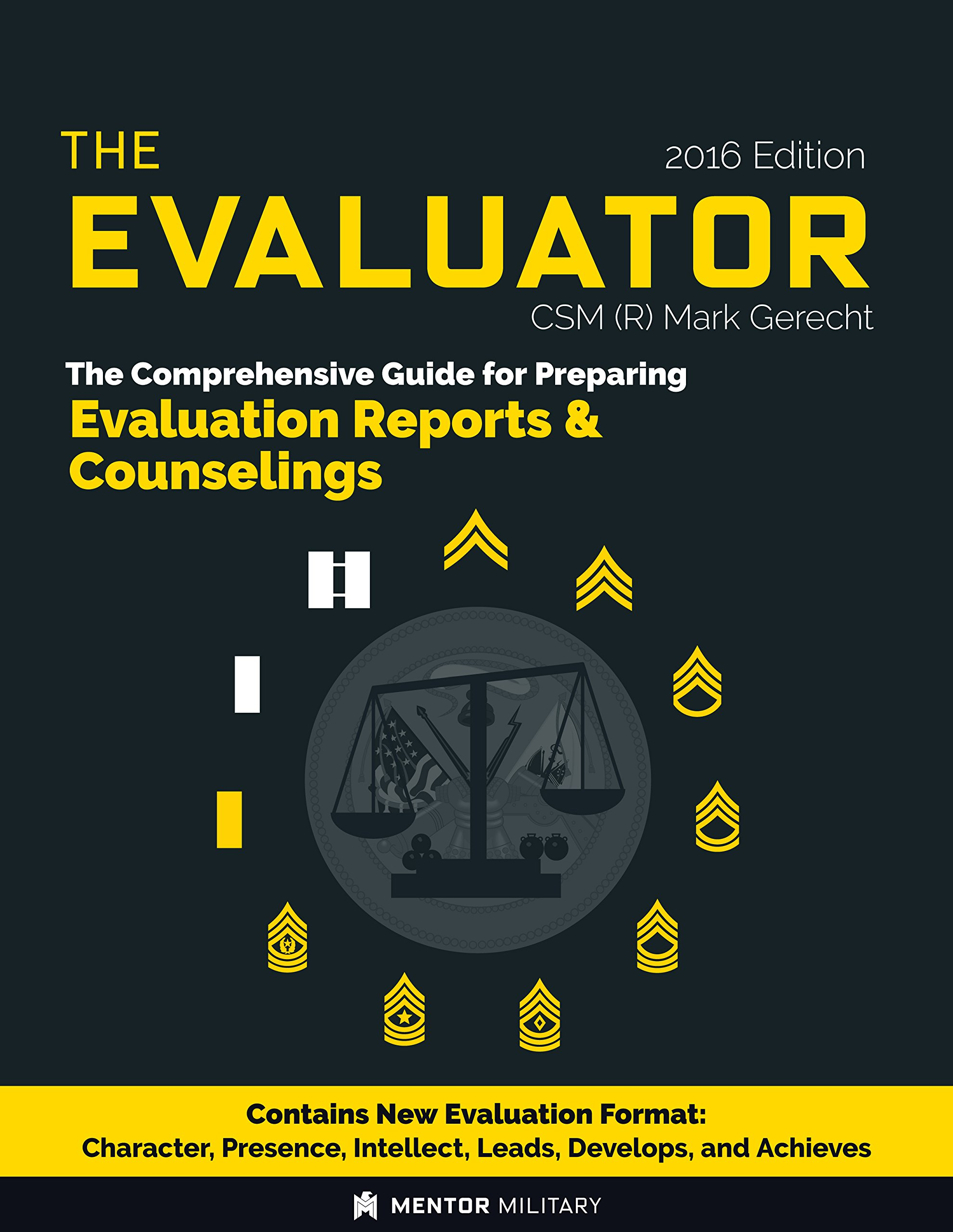 The Evaluator: The Comprehensive Guide For Preparing