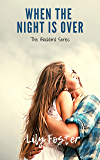 When the Night is Over (Blackbird Series Book 1)