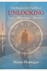 UNLOCKING LOVE -MARRIAGE -DIVORCE: Krishanmurti Paddhati Kindle Edition