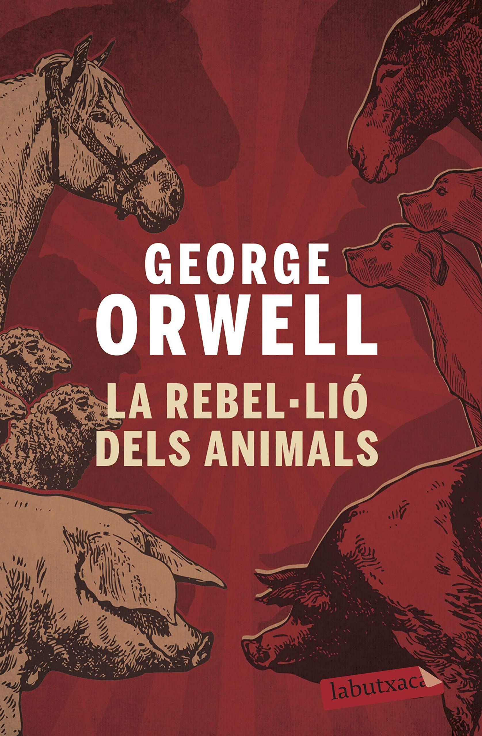 La rebel·lió dels animals (LABUTXACA): Amazon.es: Orwell, George ...