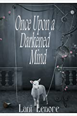 Once Upon a Darkened Mind Kindle Edition