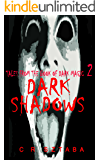 Tales From The Book Of Dark Magic 2 - Dark Shadows