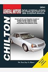 Cadillac Deville ('99-'05), Seville ('99-'04), DTS ('06-'10) (Chilton's Total Car Care Repair Manuals) Paperback
