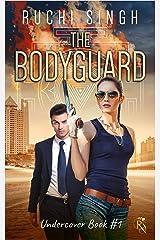 The Bodyguard: A Billionaire Romantic Suspense (The Undercover Series Book 1) Kindle Edition