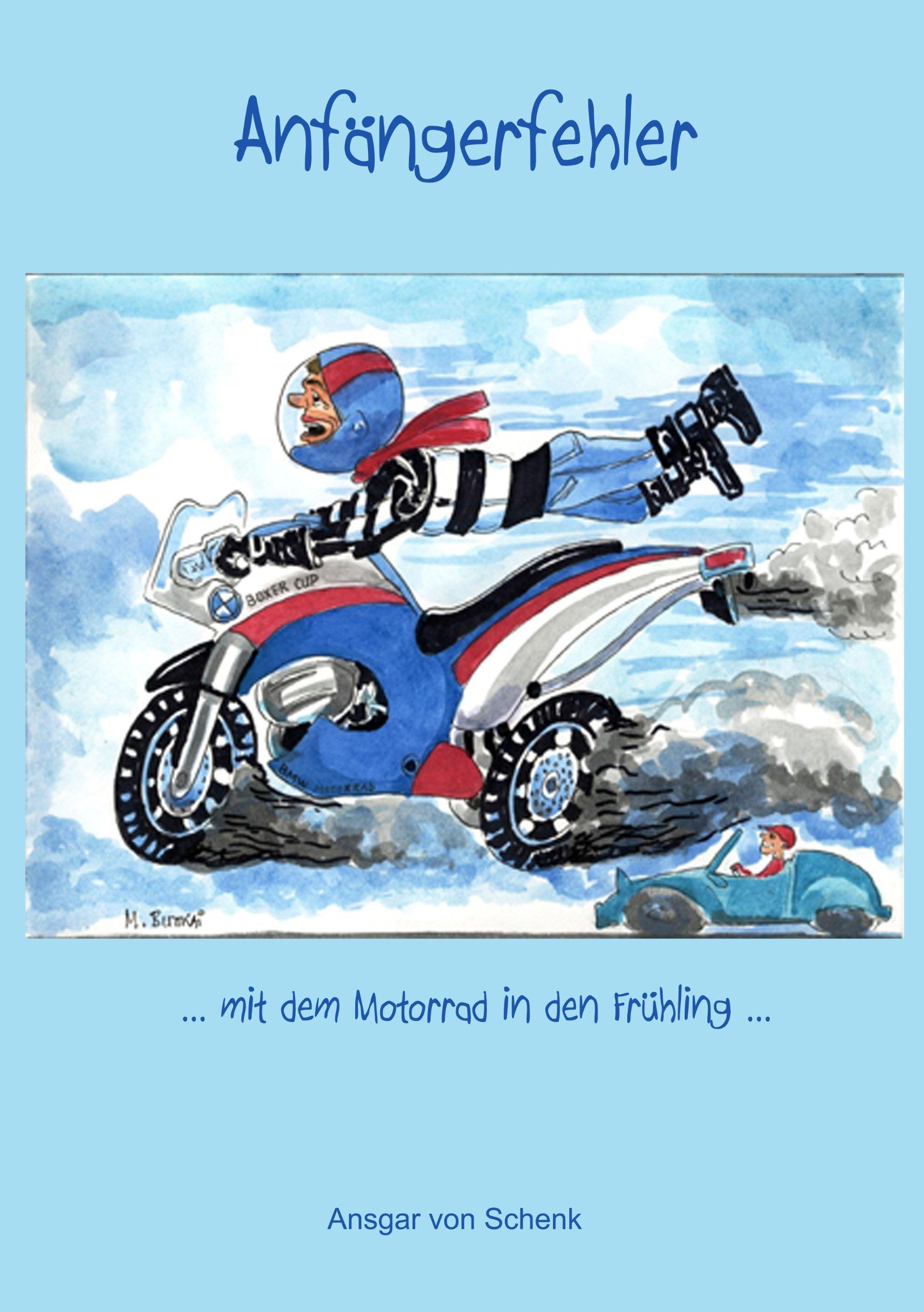 Anfängerfehler: ... mit dem Motorrad in den Frühling ...