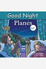Good Night Planes (Good Night Our World) Kindle Edition