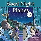 Good Night Planes (Good Night Our World)