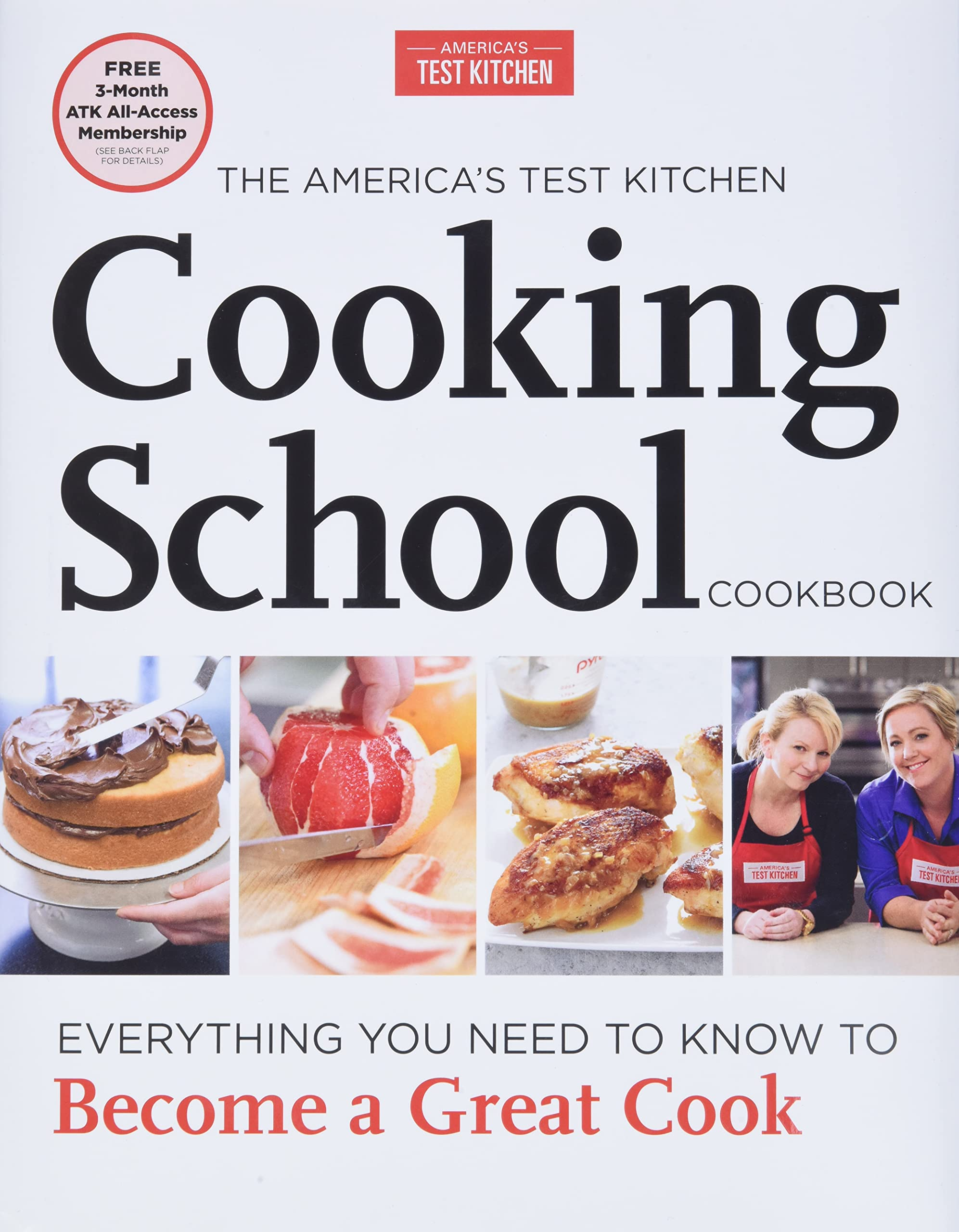 The America S Test Kitchen Cooking School Cookbook Everything You Need To Know To Become A Great Cook America S Test Kitchen 8601420278172 Amazon Com Books