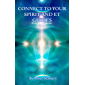 Connect to your Spirit and ET Guides