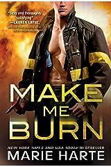 Make Me Burn (Turn Up the Heat Book 1) Kindle Edition