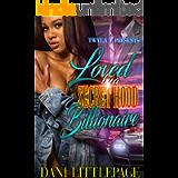 Loved By A Secret Hood Billionaire