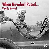 When Nuvolari Raced…