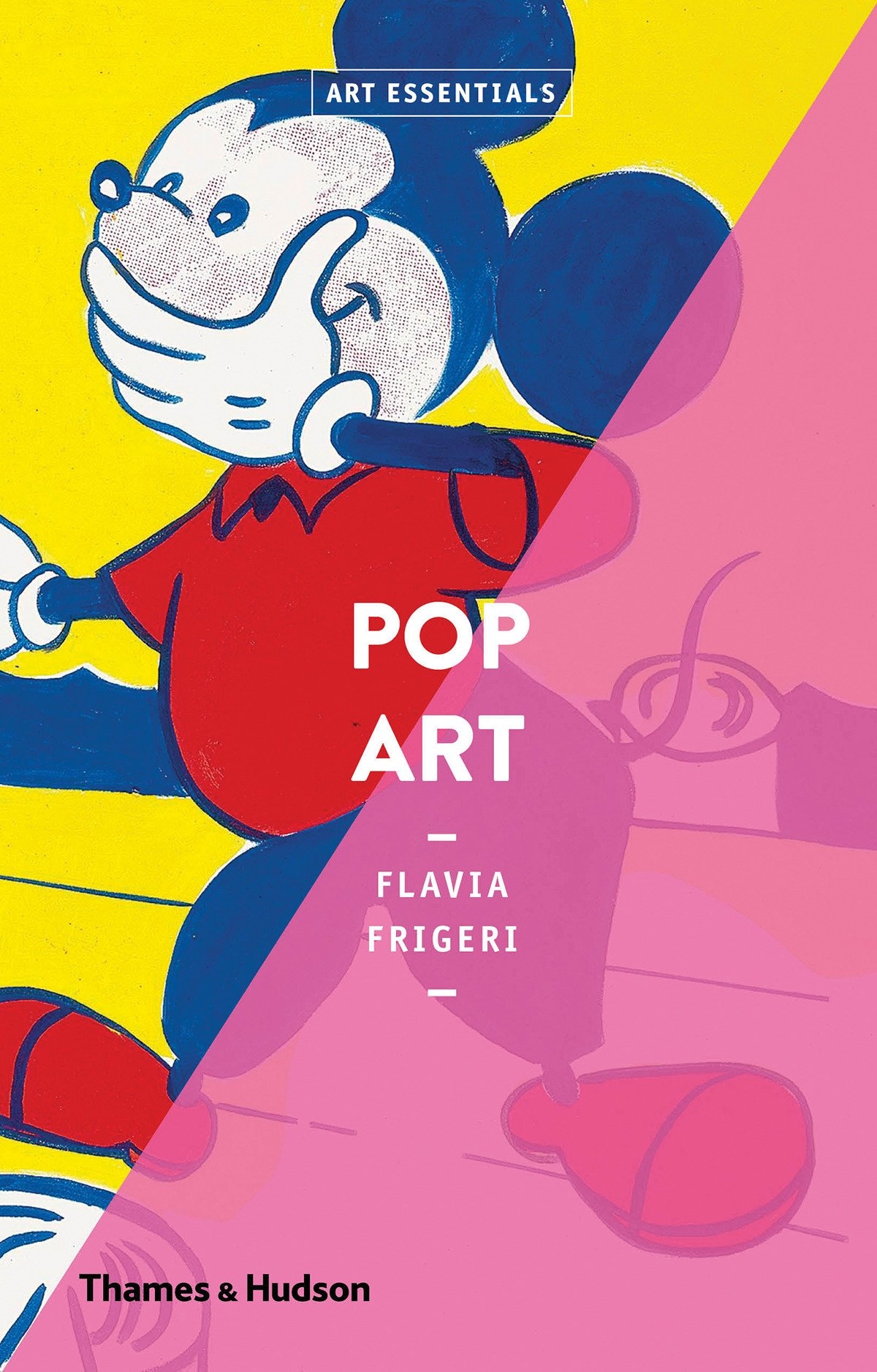 Pop Art (Anglais) Broché – 29 août 2018 Flavia Frigeri Thames & Hudson Ltd 0500293589 Pop-Art