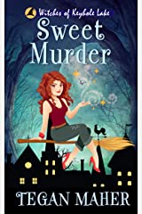 Sweet Murder: Witches of Keyhole Lake Book 1 (Witches of Keyhole Lake Southern Mysteries) Kindle Edition