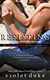 Resisting the Bad Boy: Sullivan Brothers Nice Girl Serial Trilogy, Book #1 (CAN'T RESIST)