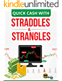 Quick Cash With Straddles & Strangles