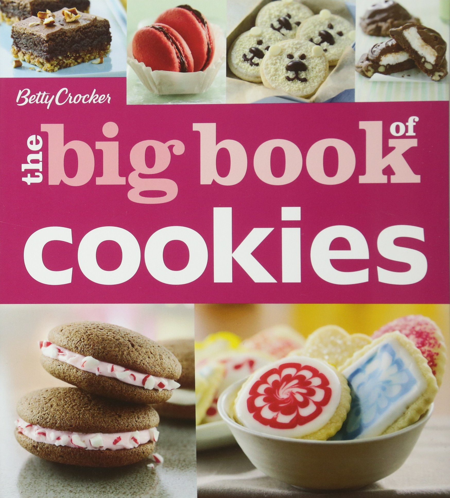 Betty Crocker The Big Book Of Cookies Betty Crocker 9781118177426