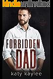 Forbidden Dad (The Irresistible Daddies Book 2)