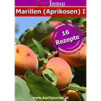 Rezepte mit Marillen (Aprikosen): Süßes mit Marillen (Aprikosen)